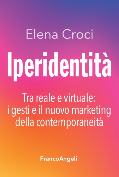 Elena Croci - Iperidentità, in libreria e on-line
